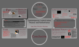 Español 397 Contemporary Latina/Latino Theatre and Performance