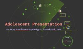 Adolescent Presentation