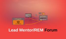 Copy of Lead Mentor Forum #1