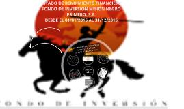 Estados de Rendimiento Financiero del FIMNP