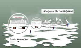 Copy of Copy of Al – Quran: The Last Holy Book