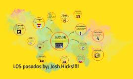 Copy of JOSH HICKS LOS POSADAS
