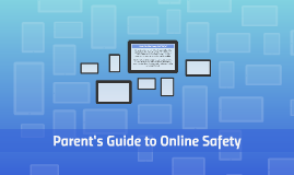Parent's Guide to Online Safety