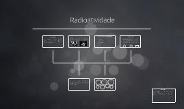 Copy of Radioatividade - Primeiros Socorros