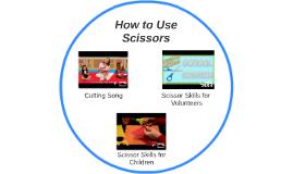 How to Use Scissors
