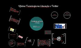 Tecnologias na Escola e Twitter