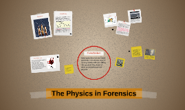 Physics in Forensics