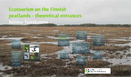 Ecotourism on the Finnish peatlands