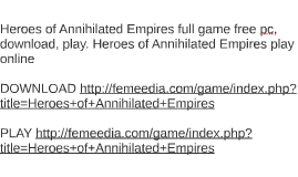 Heroes of Annihilated Empires full game free pc, download, p