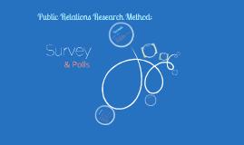 Survey- Public Relations Research Method