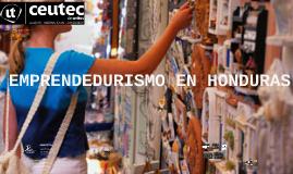 EMPRENDEDURISMO EN HONDURAS