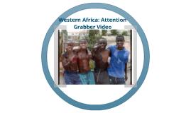 Western Africa: Attention Grabber
