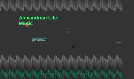 Alexandrian Life: