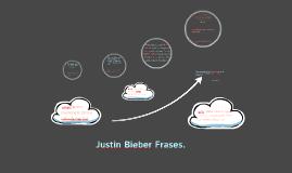 Justin Bieber Frases.