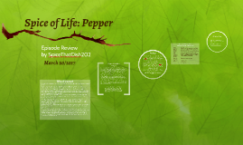 Spice of Life: Pepper