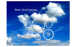Copy of Mobile Cloud Computing: a Nuvem viabilizando a Mobilidade
