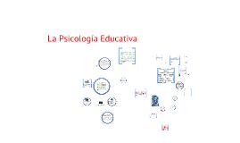 Copy of LA PSICOLOGIA EDUCATIVA origen y evolución