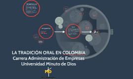 LA TRADICIÓN ORAL EN COLOMBIA