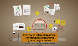 Delivery of internet treatment for compulsive hoarding (D.I.