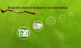 Relación entre el humano y la naturaleza