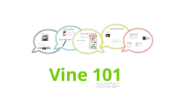 Copy of Vine 101