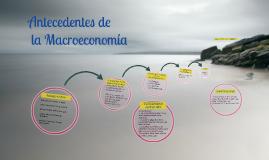 Antecedentes de la Macroeconomía