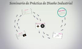 Seminario de Práctica de Diseño Industrial