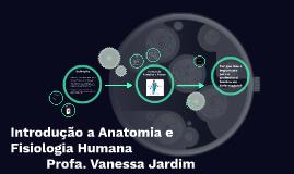 Introdução a Anatomia e Fisiologia Humana