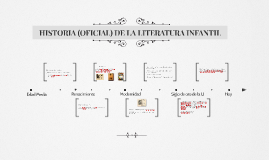HISTORIA (OFICIAL) DE LA LITERATURA INFANTIL