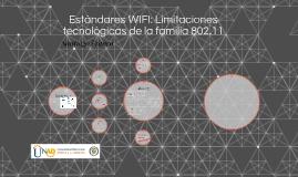 Estándares WIFI: Limitaciones tecnológicas de la familia 802