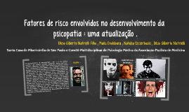 Fatores de risco envolvidos no desenvolvimento da psicopatia