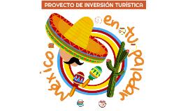 PROYECTO DE INVERSIÓN TURÍSTICA