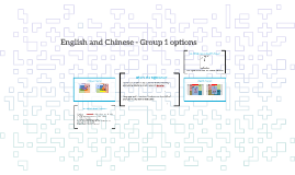 English and Chinese - Group 1 options