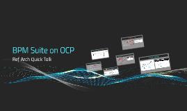 BPMS on OCP
