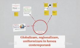 GLOBALIZARE, REGIONALIZARE-DIMENSIUNILE GLOBALIZARII