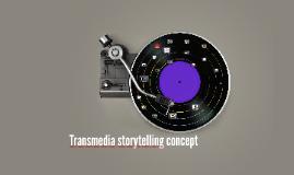 Transmedia storytelling concept