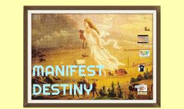 Copy of MANIFEST DESTINY
