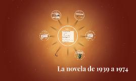 La novela de 1939 a 1974