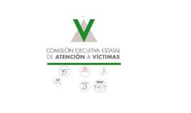-COMISIÓN EJECUTIVA ESTATAL DE ATENCIÓN A VÍCTIMAS-