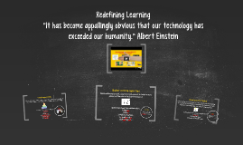 Redefining Learning