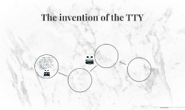The invention of the TTY