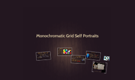 D3  Monochromatic Grid Self Portraits