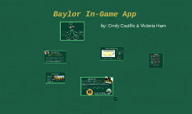 Baylor In-Game App