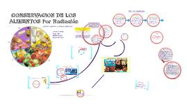 Copy of CONSERVACION DE LOS ALIMENTOS Radiación
