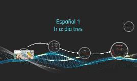 Copy of E1 Ir a 3