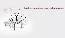 La discrimination chez les handicapés