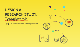 Copy of DESIGN A RESEARCH STUDY: Typoglycemia