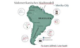 Südamerikanisches Stadtmodell