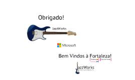 JazzWorks in Microsoft S2B!
