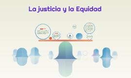 La justicia y la Equidad